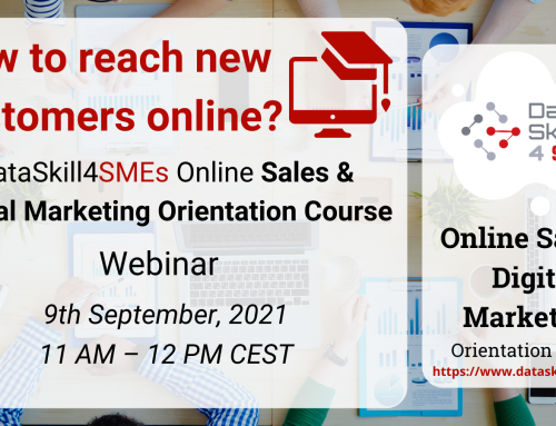 How To Reach New Customers Online? – DataSkill4SMEs Online Sales & Digital Marketing Orientation Course Webinar